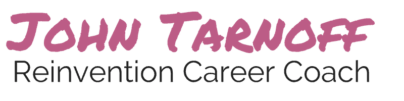 John Tarnoff – Reinvention Career Coach